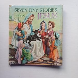 Seven Tiny Stories about Jesus by Elizabeth Ashley