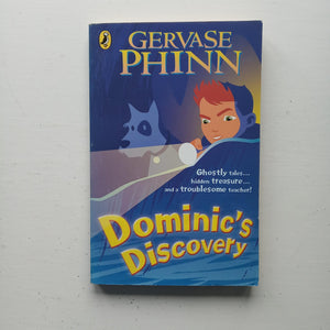 Dominic's Discovery by Gervase Phinn