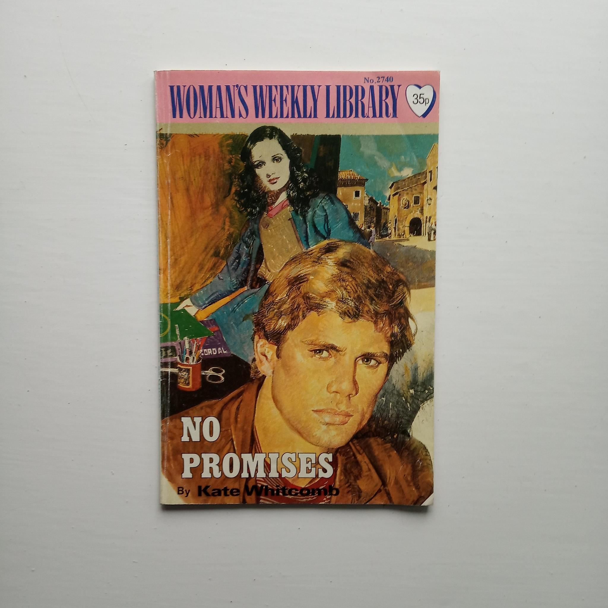 Woman's Weekly Library: No Promises by Kate Whitcomb