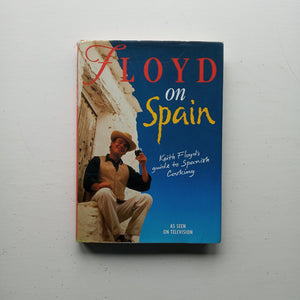 Floyd on Spain by Keith Floyd