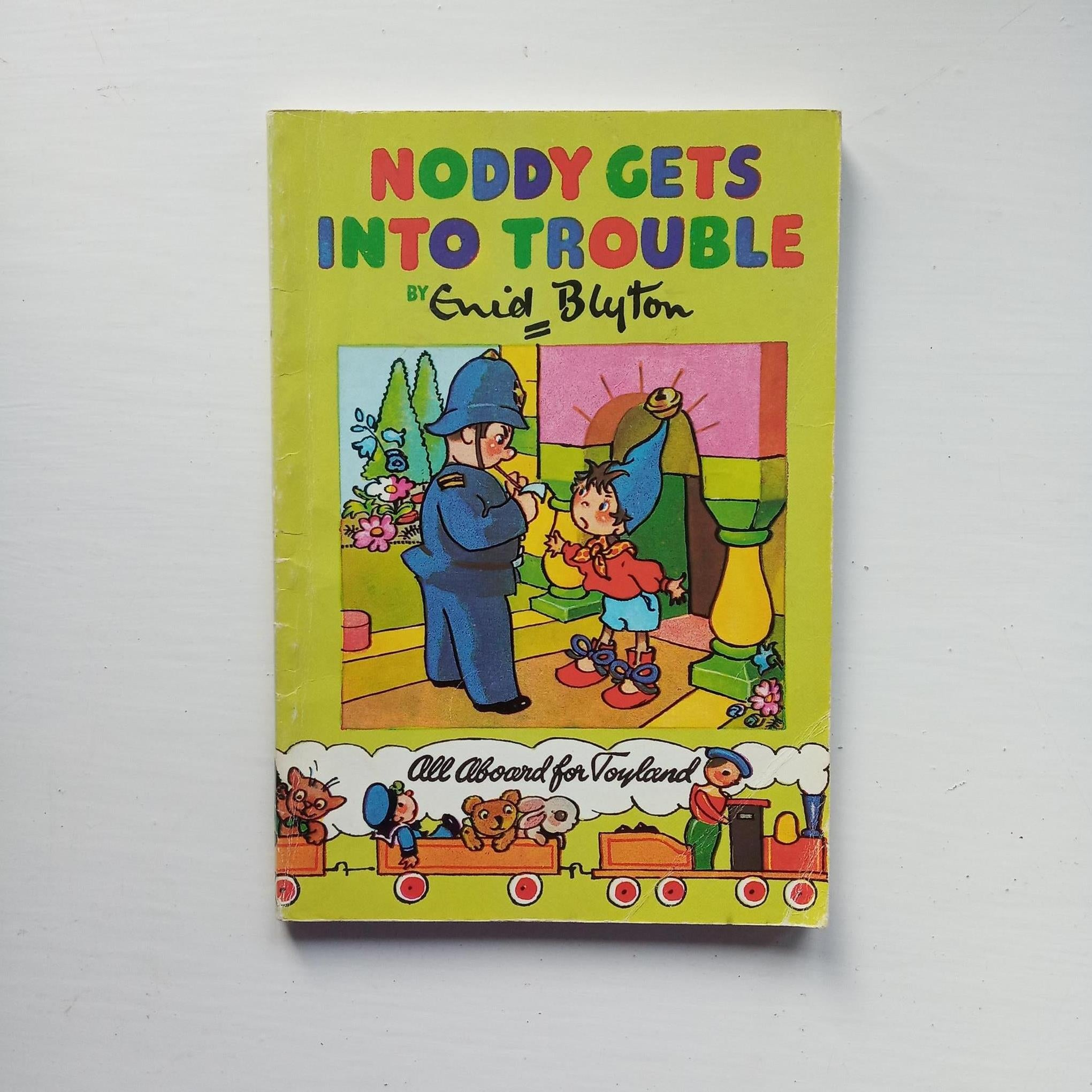 Noddy Gets Into Trouble by Enid Blyton
