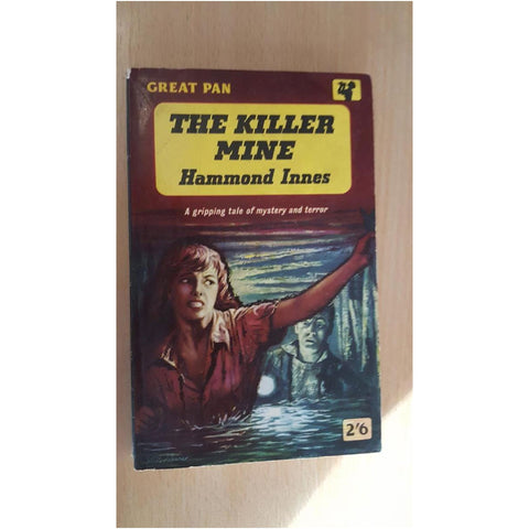 The Killer Mine by Hammond Innes