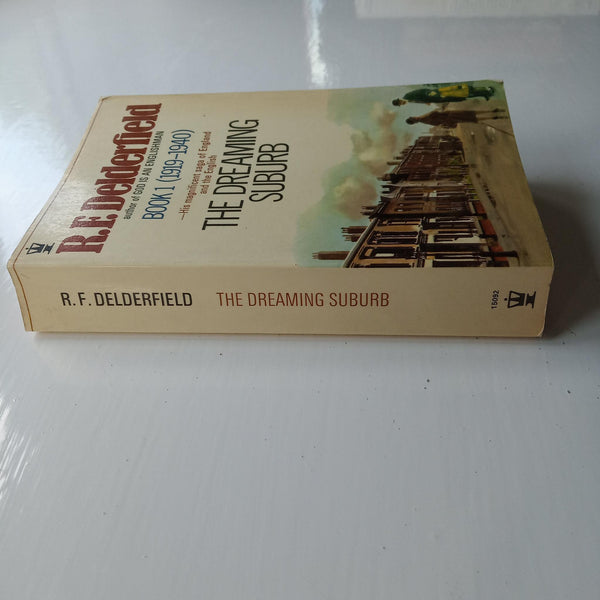 The Dreaming Suburb by R.F.Delderfield