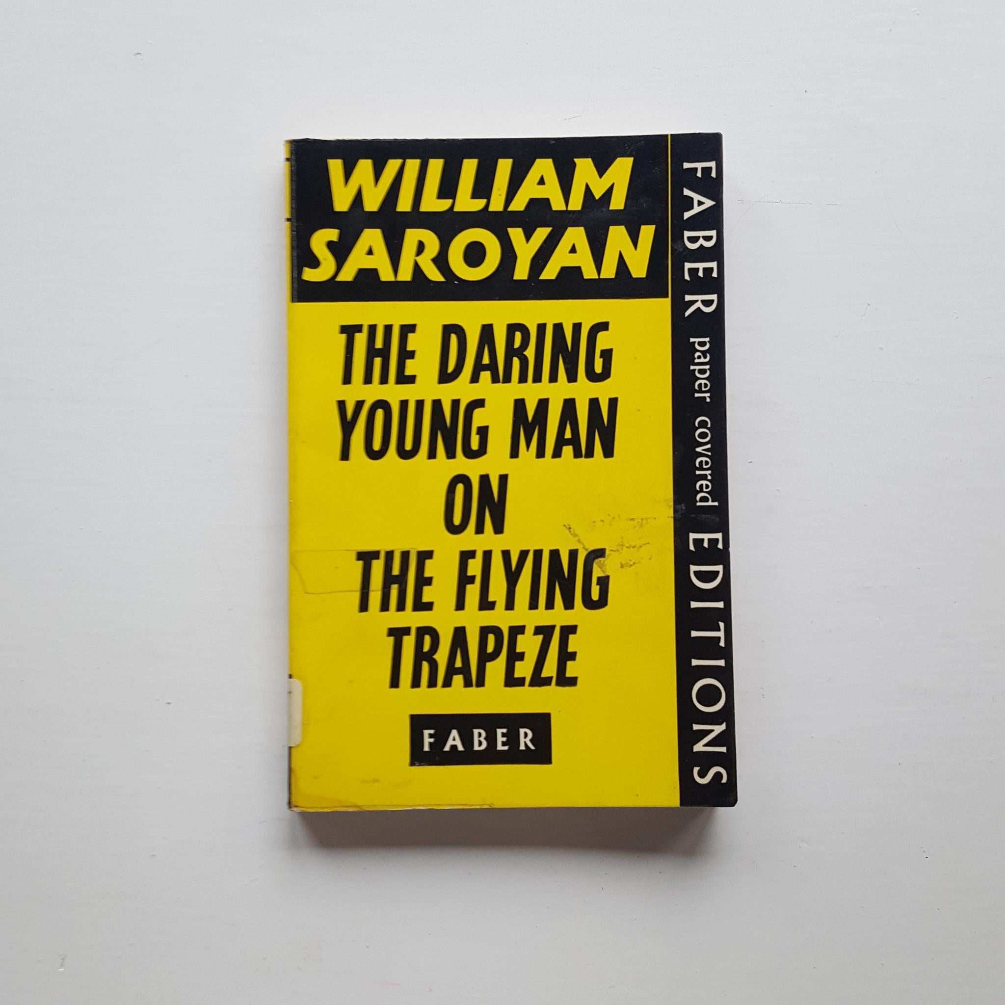 The Daring Young Man on The Flying Trapeze by William Saroyan