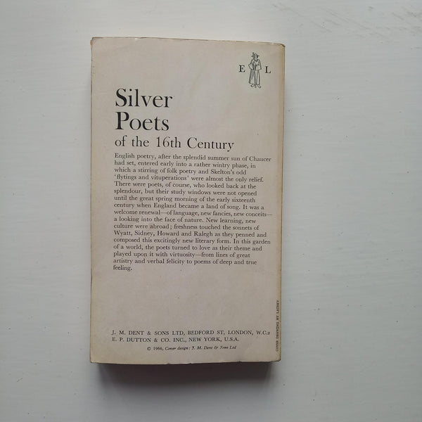 Silver Poets of the 16th Century by Gerald Bullett (ed)