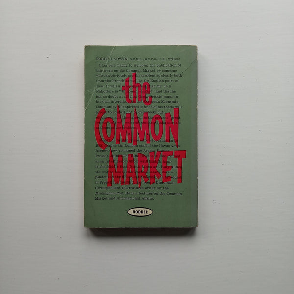 The Common Market by Stuart de la Mahotiere
