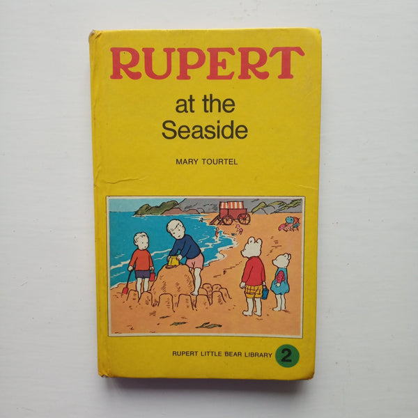 Rupert at the Seaside by Mary Tourtel