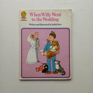 When Willy Went To the Wedding by Judith Kerr