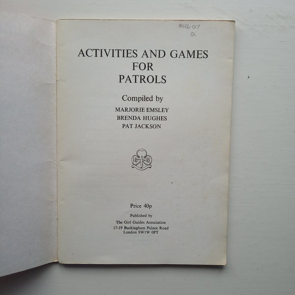 Activities and Games for Patrols by Marjorie Emsley, Brenda Hughes, Pat Jackson