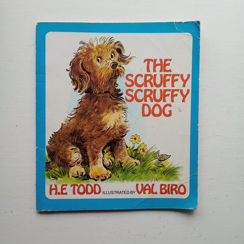 The Scruffy Scruffy Dog by H.E. Todd