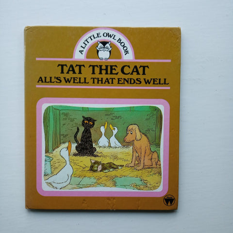 Tat the Cat All's Well that Ends Well by Audrey Titcombe