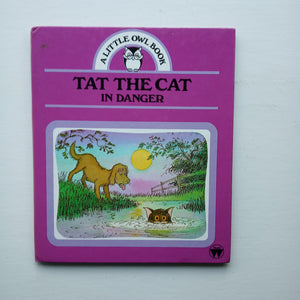 Tat the Cat in Danger by Audrey Titcombe