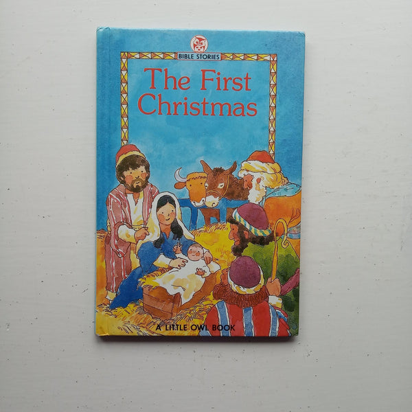 The First Christmas by Marjorie Newman