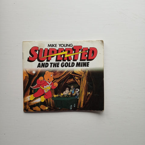 Superted and the Gold Mines by Mike Young