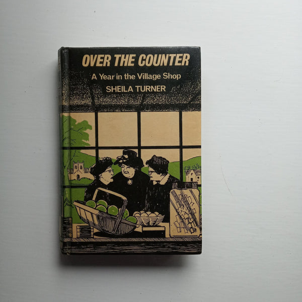 Over the Counter by Sheila Turner