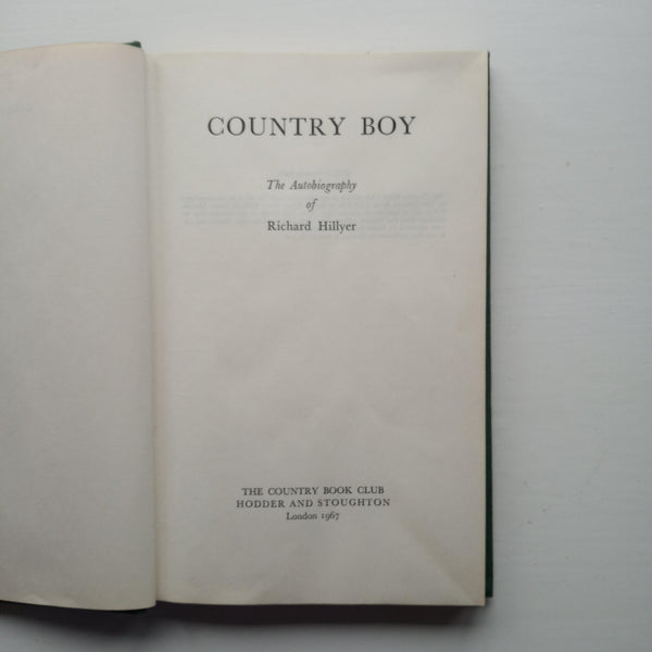 Country Boy: The Autobiography of Richard Hillyer by Richard Hillyer
