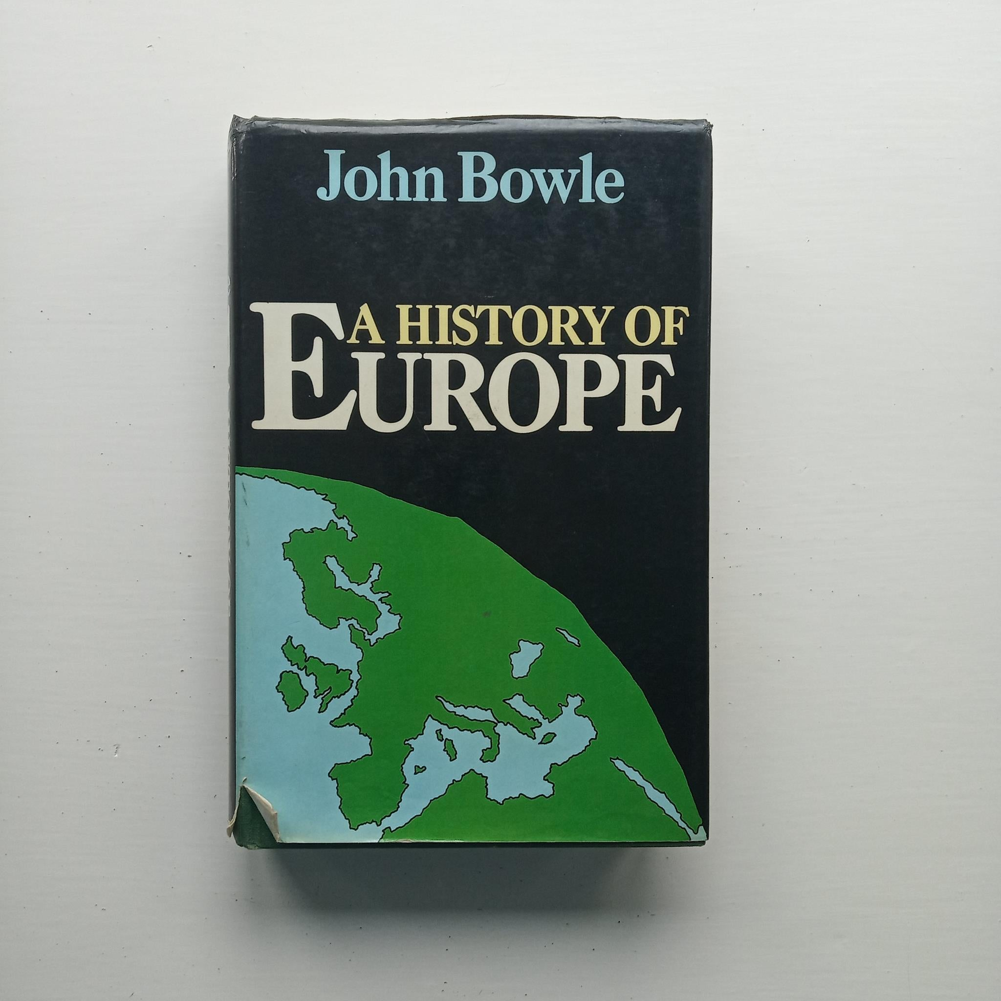 A History of Europe by John Bowle