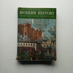Larousse Encyclopedia of Modern History by Marcel Dunan (ed)