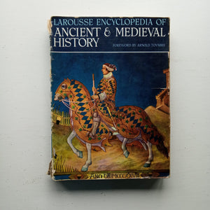 Larousse Encyclopedia of Ancient and Medieval History by Marcel Dunan (ed)