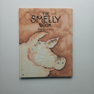 The Smelly Book by Babette Cole