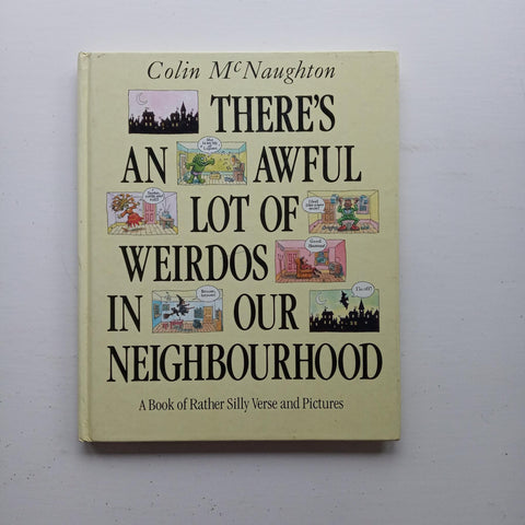 There's an Awful Lot of Weirdos in Our Neighbourhood by Colin McNaughton