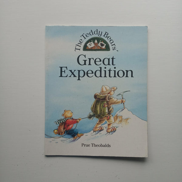 The Teddy Bears' Great Expedition by Prue Theobalds