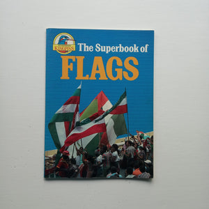 The Superbook of Flags by George Beal