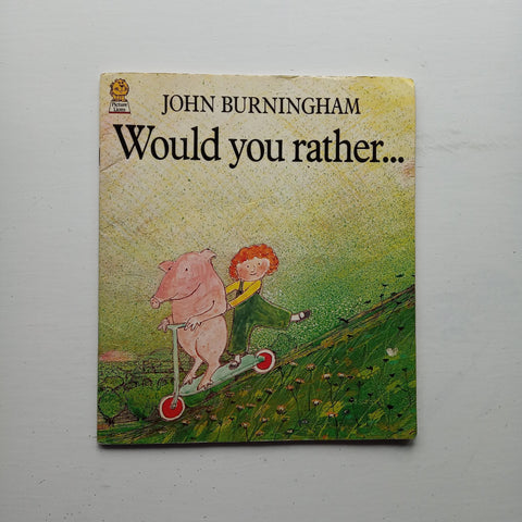 Would You Rather by John Burningham