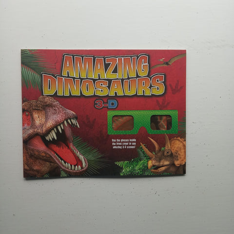 Amazing Dinosaurs 3D by Nancy Honovich