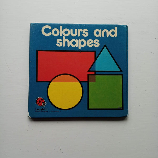 Colours and Shapes by Lynne Bradbury