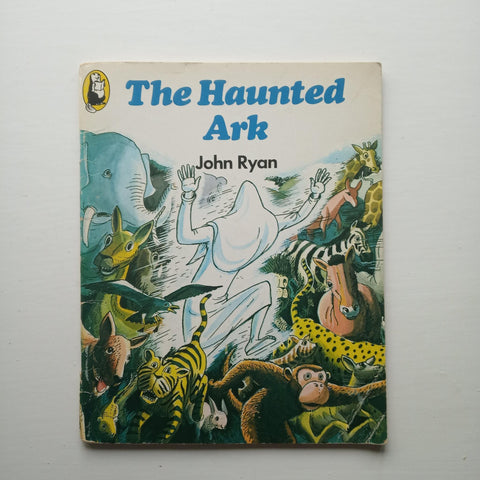 The Haunted Ark by John Ryan