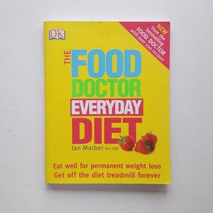 The Food Doctor Everyday Diet by Ian Marber