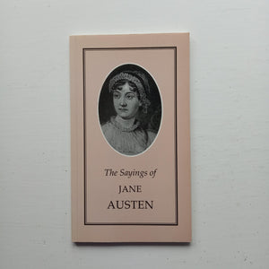 The Sayings of Jane Austen by Maggie McKernan (ed)