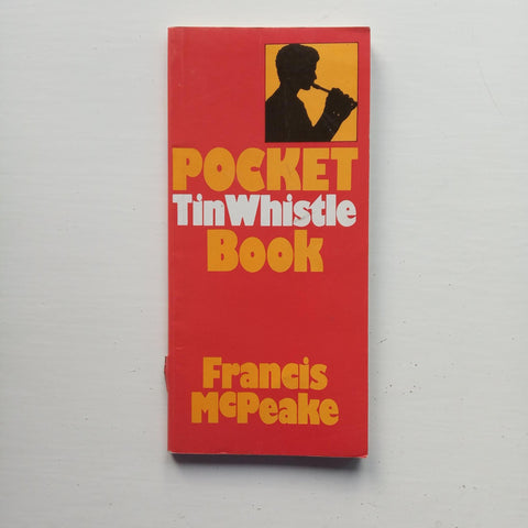 Pocket Tin Whistle Book by Francis McPeake