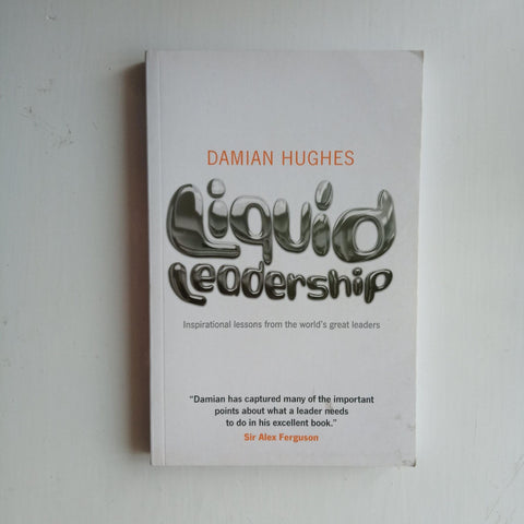 Liquid Leadership by Damian Hughes