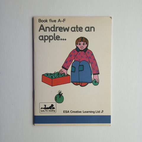 Andrew Ate an Apple by Simon Haskell
