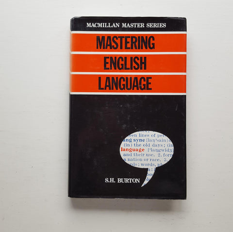 Mastering English Language by S.H. Burton