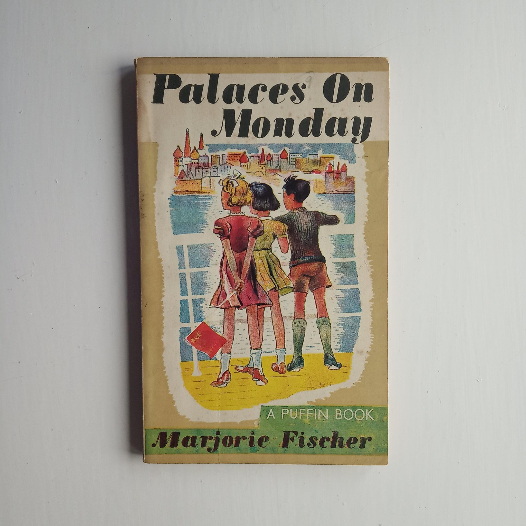 Palaces On Monday by Marjorie Fischer