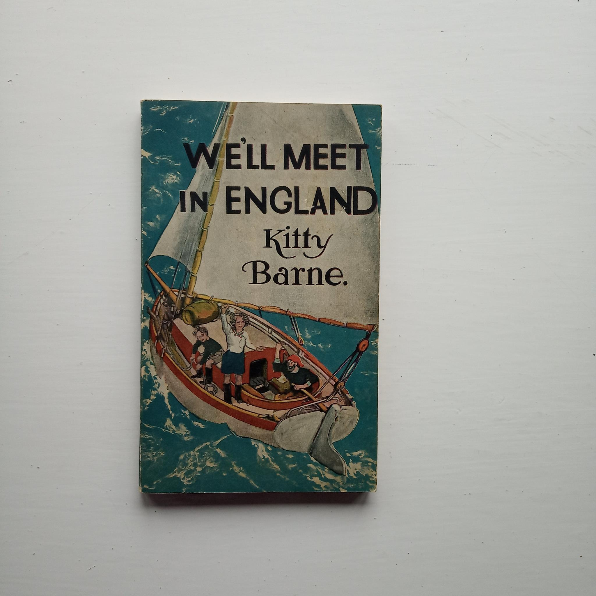 We'll Meet in England by Kitty Barne