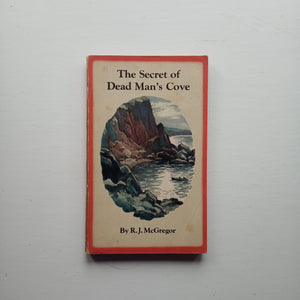The Secret of Dead Man's Cove by R.J. McGregor