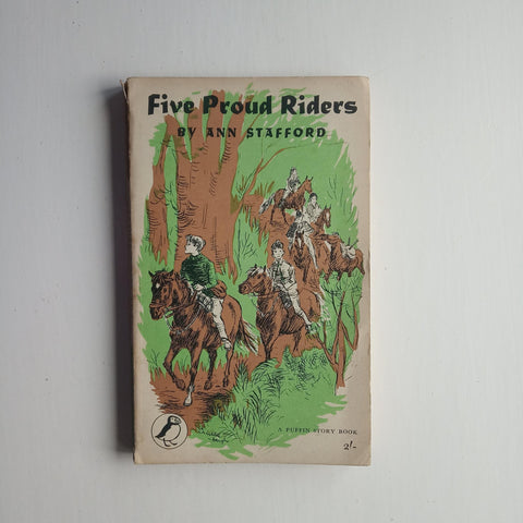 Five Proud Riders by Ann Stafford