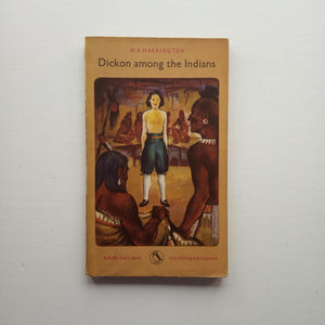 Dickon Among the Indians by M.R. Harrington