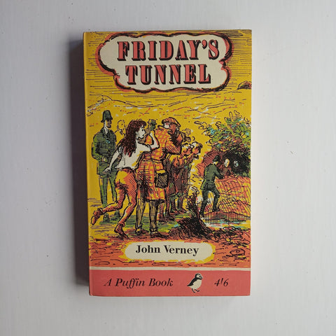 Friday's Tunnel by John Verney