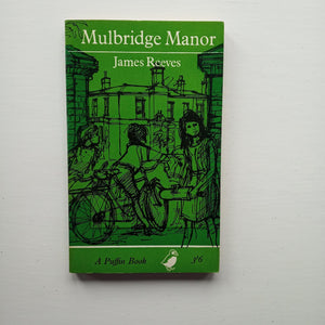 Mulbridge Manor by James Reeves