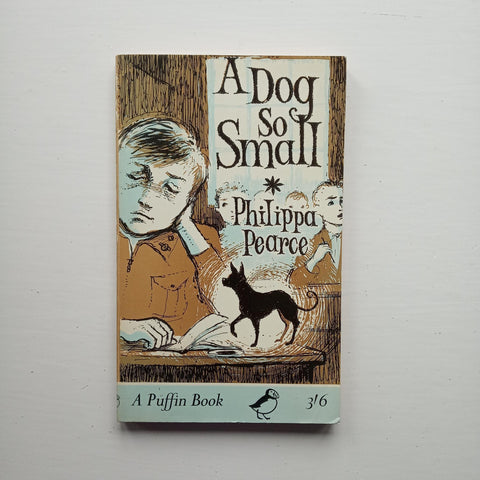 A Dog So Small by Philippa Pearce