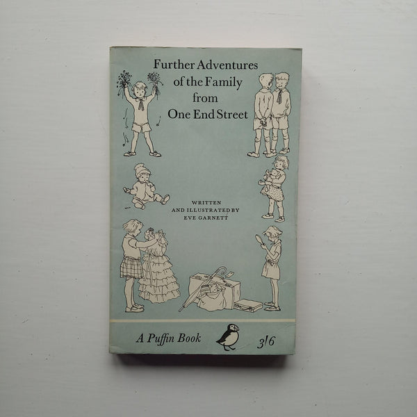 Further Adventures of the Family from One End Street by Eve Garnett