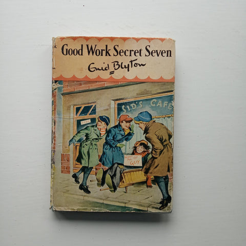 Good Work Secret Seven by Enid Blyton