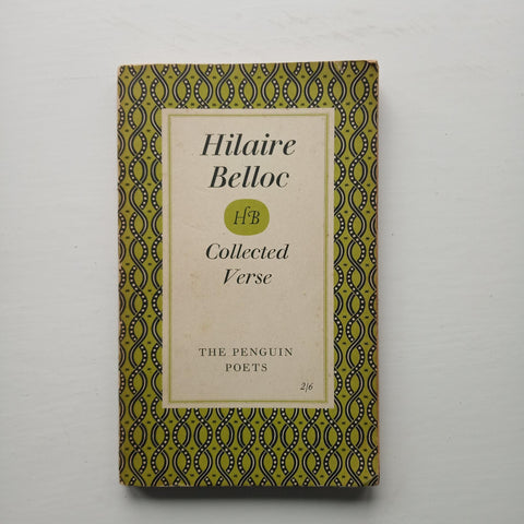 The Penguin Poets: Hilaire Belloc by Hilaire Belloc