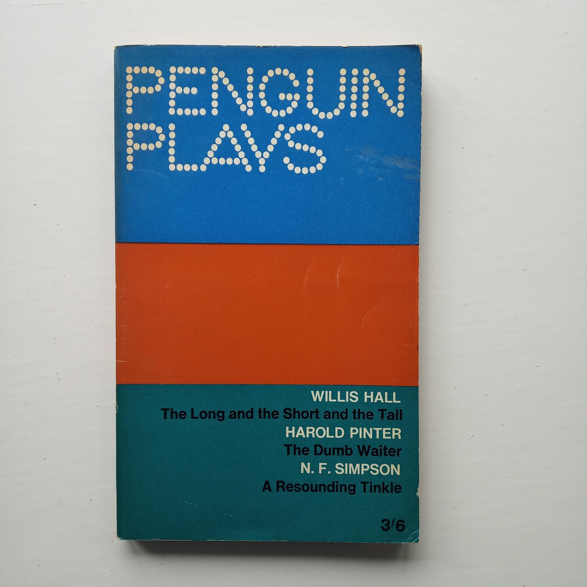 Penguin Plays: Hall, Pinter, Simpson by Willis Hall, Harold Pinter, N. F. Simpson