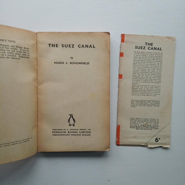 The Suez Canal by Hugh J. Schonfield